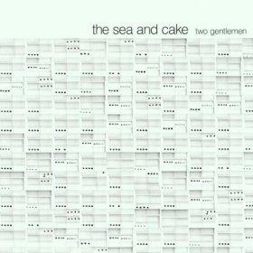 Sea And Cake - Two Gentlemen [CD]