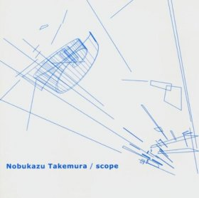 Nobukazu Takemura - Scope [CD]
