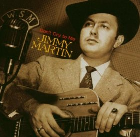 Jimmy Martin - Don't Cry To Me [CD]
