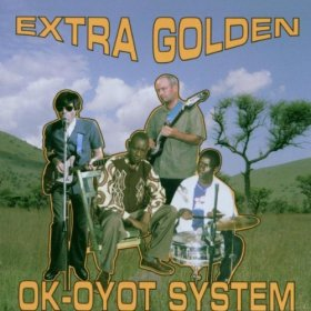 Extra Golden - Ok-oyot System [CD]
