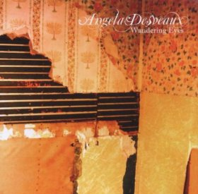 Angela Desveaux - Wandering Eyes [CD]