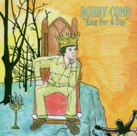 Bobby Conn - King For A Day [CD]