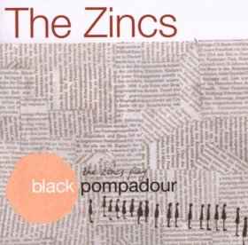 Zincs - Black Pompadour [CD]
