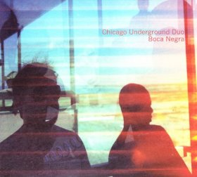 Chicago Underground Duo - Boca Negra [CD]