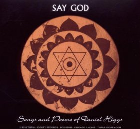 Daniel Higgs - Say God [2CD]