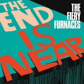 "Fiery Furnaces - End Is Near [Vinyl, 12""]"