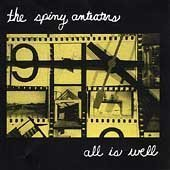 Spiny Anteaters - All Is Well [CD]