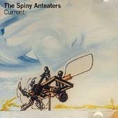 Spiny Anteaters - Current [CD]