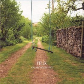 Felix - You Are The One I Pick [CD]