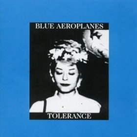 Blue Aeroplanes - Tolerance + Bopart [CD]