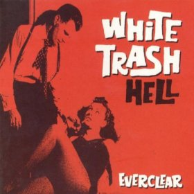 Everclear - White Trash Hell [CD]