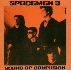 Spacemen 3 - Sound Of Confusion [CD]