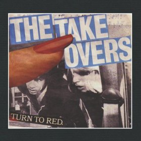 Takeovers - Turn To Red [CD]