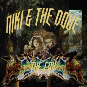"Niki And The Dove - The Fox [Vinyl, 12""]"
