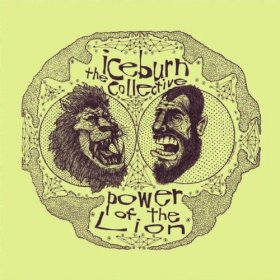 Iceburn Collective - The Power Of Lion [Vinyl, 2LP]