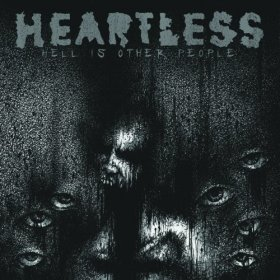 Heartless - Hell Is Other People [CD]